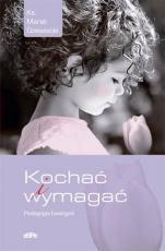 Kochać i wymagać - Pedagogia Ewangelii, ks. Marek Drzewiecki