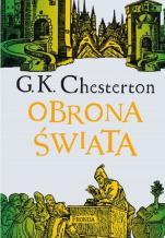 Obrona świata - Wybór publicystyki (1901-1908), Gilbert Keith Chesterton