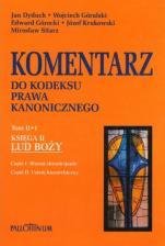 Komentarz do KPK Tom II/1   - Księga II: Lud Boży, red. Józef Krukowski