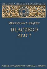 Dlaczego zło? / Outlet - Rozważania filozoficzne, Mieczysław A. Krąpiec