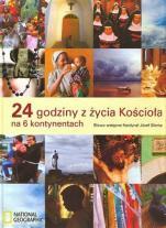24 godziny z życia Kościoła na 6 kontynentach / Outlet - , red. Andrzej Sujka