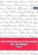 Leksykon wielkich teologów tom III - Tom III, red. Józef Majewski, Jarosław Makowski