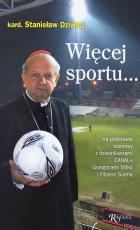 Więcej sportu... / Outlet  - , kard. Stanisław Dziwisz