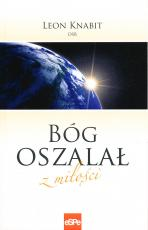 Bóg oszalał z miłości - , Leon Knabit OSB