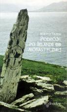 Podróże po Irlandii monastycznej / Outlet - , Wojciech Falarski