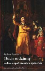 Duch rodzinny / Outlet - w domu, społeczeństwie i państwie, ks. Henri Delassus