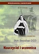 Nauczyciel i uczennica - Wpływ św. Jana od Krzyża na życie i pisma św. Teresy od Dzieciątka Jezus, Guy Gaucher OCD