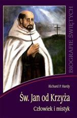 Św. Jan od Krzyża - Człowiek i mistyk, Richard P. Hardy
