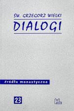 Dialogi św. Grzegorz Wielki - , św. Grzegorz Wielki