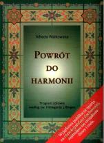 Powrót do harmonii - Program zdrowia według św. Hildegardy z Bingen, Alfreda Walkowska