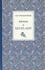 Wiersze z szuflady - , Jan Twardowski