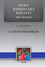 Pierwszy i Drugi List do Tesaloniczan - , ks. Michał Bednarz