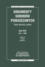 Dokumenty Soborów Powszechnych, tom IV/2 (1511-1870) - Broszura - Lateran V, Trydent, Watykan I, ks. Arkadiusz Baron, Henryk Pietras SJ