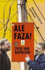 Ale faza! Życie pod napięciem - , Rafał Szymkowiak, Adam Maniura