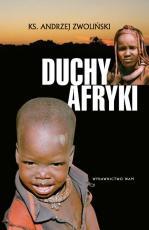 Duchy Afryki - , ks. Andrzej Zwoliński