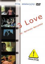 3 Love - , Agnieszka Smoczyńska