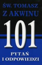 Św. Tomasz z Akwinu. 101 pytań i odpowiedzi  - , ks. Jules M. Brady SJ