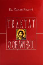 Traktat o objawieniu - , ks. Marian Rusiecki