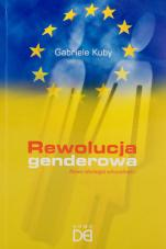 Rewolucja genderowa nowa ideologia seksualności - Nowa ideologia seksualności , Gabriele Kuby