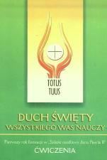 Duch Święty wszystkiego was nauczy / Outlet - Pierwszy rok formacji w szkole modlitwy Jana Pawła II. Ćwiczenia, oprac. ks. Stanisław Szczepaniec