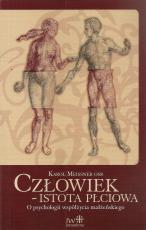Człowiek – istota płciowa - O psychologii współżycia małżeńskiego, Karol Meissner OSB