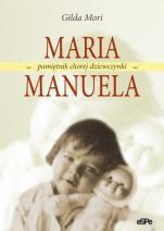 Maria Manuela / Outlet - Pamiętnik chorej dziewczynki, Gilda Mori