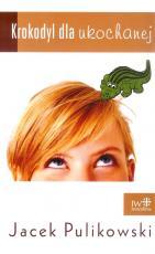 Krokodyl dla ukochanej - , Jacek Pulikowski