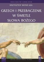 Grzech i przebaczenie w świetle Słowa Bożego  - , Krzysztof Wons SDS