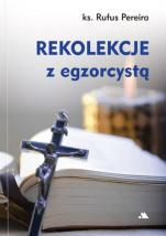 Rekolekcje z egzorcystą - , ks. Rufus Pereira