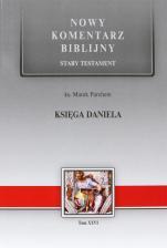 Księga Daniela - Stary Testament, Tom XXVI, ks. Marek Parchem