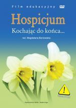 Hospicjum. Kochając do końca... - , Magdalena Boniowska