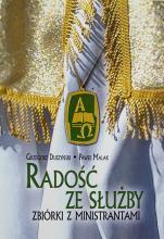 Radość ze służby  - Zbiórki z ministrantami, Grzegorz Duszyński, Paweł Malak