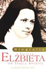 Święta Elżbieta od Trójcy Świętej - Biografia, Conrad De Meester OCD