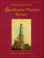 Sanktuaria Maryjne Europy / Outlet - Historia, wiara, sztuka, Domenico Mercucci