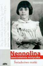 Nennolina sześcioletnia mistyczka - Świadectwo matki, Maria Meo
