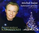 W dzień Bożego Narodzenia - , Michał Bajor, Katarzyna Groniec