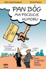 Pan Bóg ma poczucie humoru - , Marie-Ange Pompignoli, Bernard Peyrous
