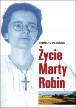 Życie Marty Robin  - , Bernard Peyrous
