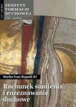 Rachunek sumienia i rozeznawanie duchowe ZFD - Zeszyty Formacji Duchowej Zima 42/2009, Marko Ivan Rupnik SJ