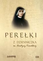 Perełki z Dzienniczka św. Faustyny Kowalskiej - , Praca zbiorowa