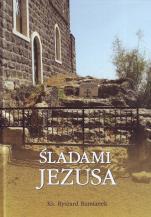 Śladami Jezusa album - , ks. Ryszard Rumianek