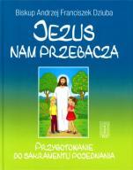 Jezus nam przebacza / Outlet - Przygotowanie do sakramentu pojednania, bp Andrzej Franciszek Dziuba