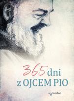 365 dni z Ojcem Pio - , oprac. Gianluigi Pasquale
