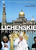 Licheńskie proroctwo - ,