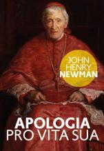 Apologia pro vita sua - , John Henry Newman