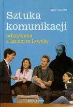 Sztuka komunikacji odkrywana z Ignacym Loyolą - , Willi Lambert