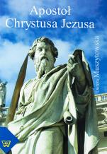 Apostoł Chrystusa Jezusa / Outlet  - Obraz apostoła w 2 Kor w świetle analizy epistolarnej i retorycznej , Dorota Muszytowska