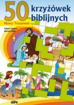 50 krzyżówek biblijnych - Nowy Testament, Adam Ligęza, Michał Wilk