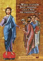 Wielu uczniów Jego odeszło i już z nim nie chodziło - , Praca zbiorowa