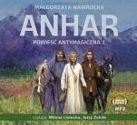 Anhar CD - Powieść antymagiczna , Małgorzata Nawrocka